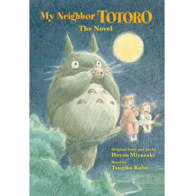 My Neighbor Totoro: The Novel